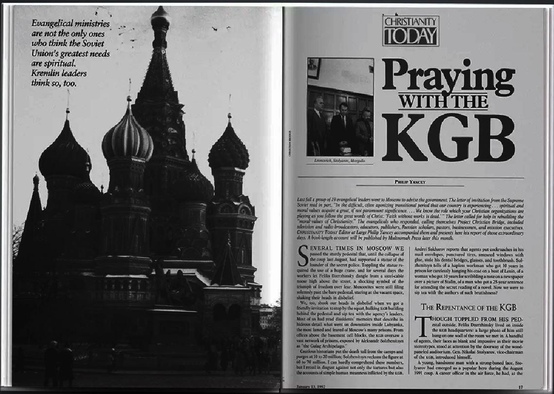 """从苏联访问归来的美国基督教史团成员之一菲利普·杨思(Philip Yancy),于次年,1992年1月13日,在《今日基督教》报纸报道这个使团会见克格勃并与之一起祷告的消息,标题是""""与克格勃一起祷告""""(Praying With the KGB)这是这篇报道的截图,取自《今日基督教》https://www.christianitytoday.com/ct/1992/january-13/praying-with-kgb.html"""